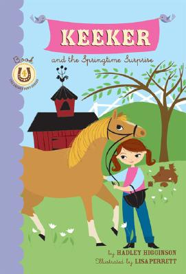 Keeker and the Springtime Surprise By Higginson, Hadley/ Parrett, Lisa (ILT)